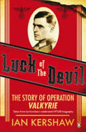 Luck of the Devil - Ian Kershaw