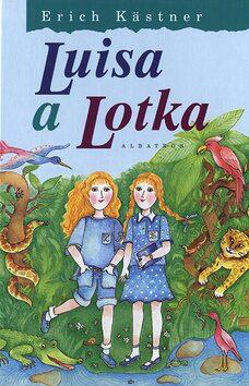 Luisa a Lotka - Erich Kästner, Eva Mastníková