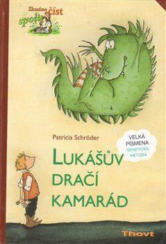Lukášův dračí kamarád - Patricia Schröderová, Ute Krauseová