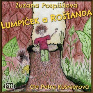 Lumpíček a Rošťanda - Zuzana Pospíšilová - audiokniha