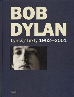 Lyrics/Texty 1962-2001 - Bob Dylan