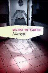 Margot - Michal Witkowski
