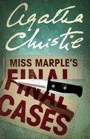 Miss Marple's Final Cases - Agatha Christie