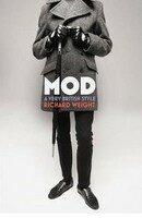 Mod: A Very British Style - Richard Wright