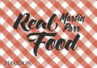 Martin Parr: Real Food - Parr