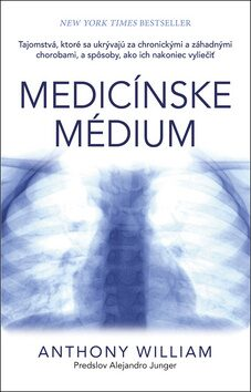 Medicínske médium - Anthony William