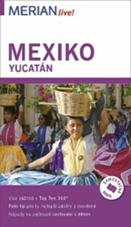 Mexiko - Merian Live! - Birgit Müller-Wöbcke