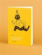 Mně 40 – Manuál pro milovníky současného umění - Ondřej Chrobák