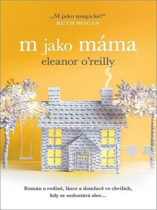 M jako máma - Eleanor O'Reilly