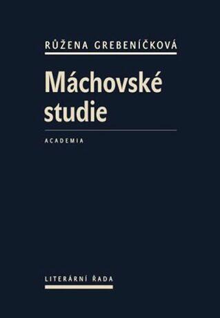 Máchovské studie - Růžena Grebeníčková