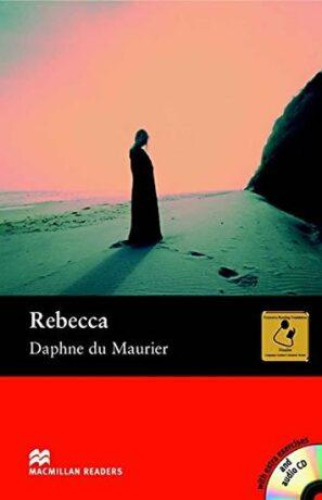 Macmillan Reader Upper Intermediate: Rebecca Book with Audio CD - Daphne du Maurier, Margaret Tarner
