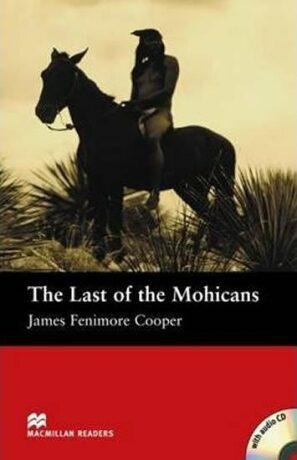Macmillan Readers Beginner: Last of the Mohicans Pk w. A-CD - James Fenimore Cooper, John Escott