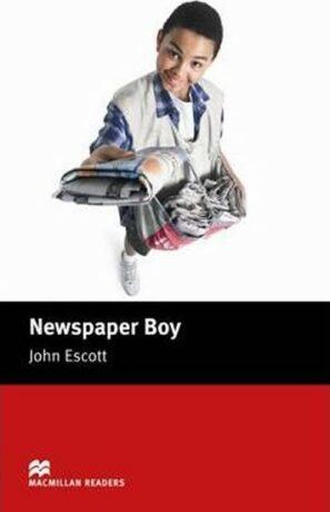 Macmillan Readers Beginner: Newspaper Boy - John Escott