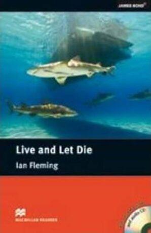 Macmillan Readers Intermediate: Live and Let Die T. Pk with CD - Ian Fleming, John Escott
