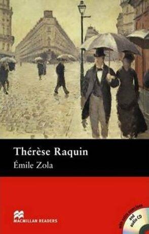 Macmillan Readers Intermediate: Therese Raquin T. Pk with CD - Émile Zola