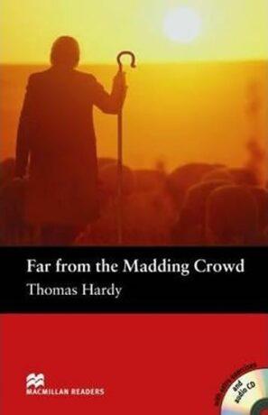 Macmillan Readers Pre-Intermediate: Far from the M. Crowd T. Pk with CD - Thomas Hardy, John Escott