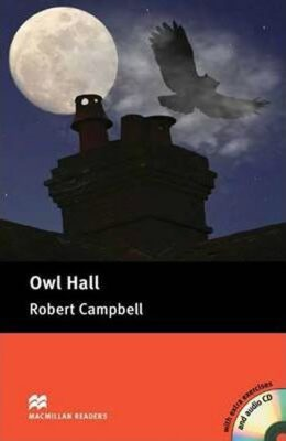Macmillan Readers Pre-Intermediate: Owl Hall Pk with CD - Robert Campbell, Lindsay Clandfield