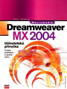 Macromedia Dreamweaver MX 2004 - Petr Vostrý