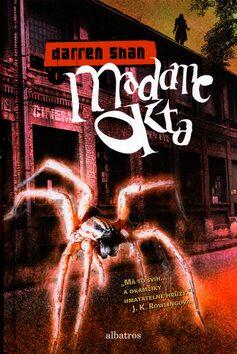 Madame Okta - Darren Shan; Marta Hadincová
