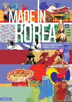 Made in Korea - Miriam Löwensteinová, Markéta Popa
