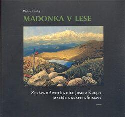 Madonka v lese - Václav Kinský