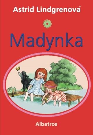 Madynka - Jarmila Marešová, Astrid Lindgrenová