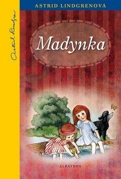 Madynka - Astrid Lindgrenová