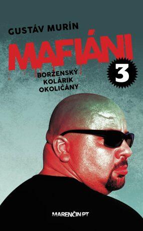 Mafiáni 3 - Gustáv Murín