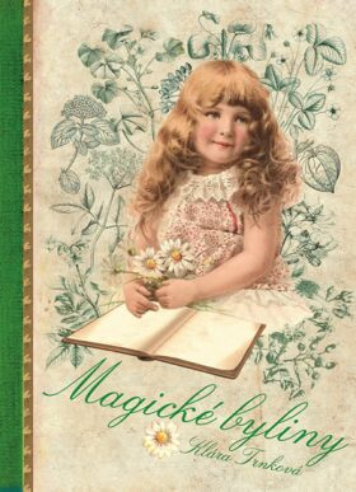 Magické bylinky - Klára Trnková