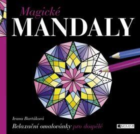 Magické MANDALY - Ivana Bartáková