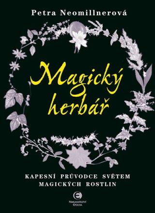 Magický herbář - Petra Neomillnerová