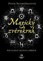 Magický zvěrokruh - Petra Neomillnerová