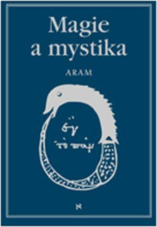 Magie a mystika - Aram Kurth