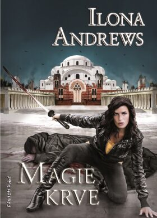 Magie krve - Ilona Andrews