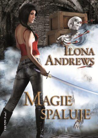 Magie spaluje - Ilona Andrews