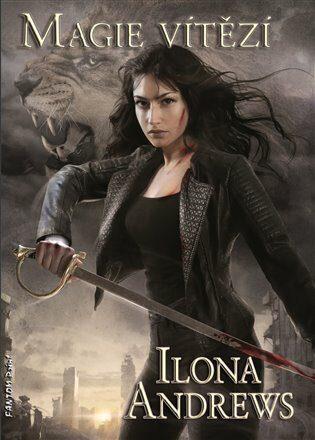 Magie vítězí - Ilona Andrews