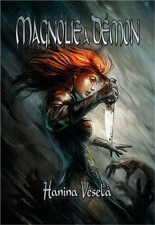 Magnólie a démon - Hanina Veselá,