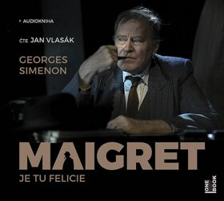 Maigret: Je tu Felicie - Georges Simenon