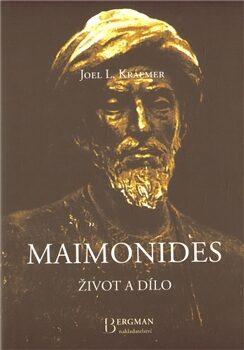Maimonides – život a dílo - Joel L. Kraemer
