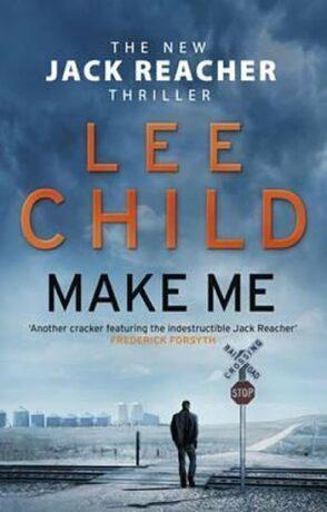 Make Me (Jack Reacher 20) - Lee Child