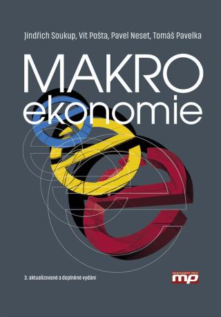 Makroekonomie - Jindřich Soukup, Vít Pošta, Tomáš Pavelka, Pavel Neset - e-kniha