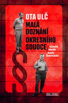 Malá doznání okresního soudce - Ota Ulč