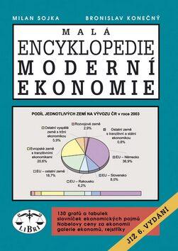 Malá encyklopedie moderní ekonomie - Milan Sojka, Bronislav Konečný