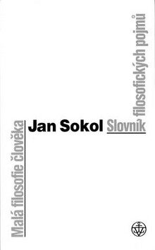 Malá filosofie člověka - Jan Sokol