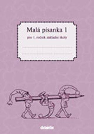 Malá písanka pro 1.ročník ZŠ - 1.díl - Jitka Halasová