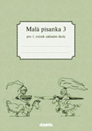 Malá písanka pro 1.ročník ZŠ - 3.díl - Jitka Halasová