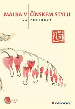 Malba v čínském stylu - Iva Prošková