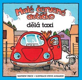 Malé červené autíčko dělá taxi - Mathew Price