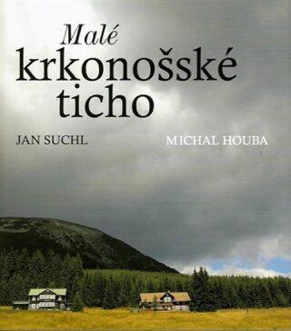 Malé krkonošské ticho - Jan Suchl
