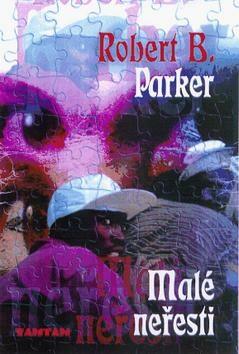Malé neřesti - Robert B. Parker